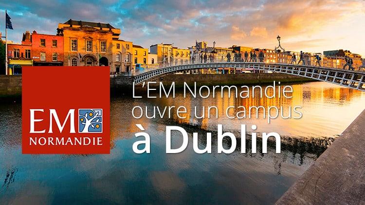 L'EM Normandie ouvre un campus à Dublin